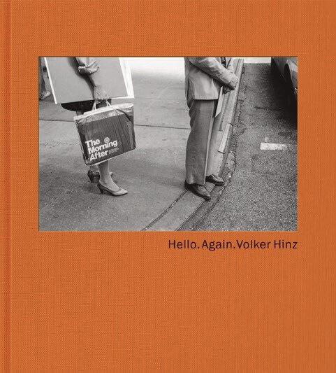 Volker Hinz. Hello. Again. Hartmann Books. 38 Euro.